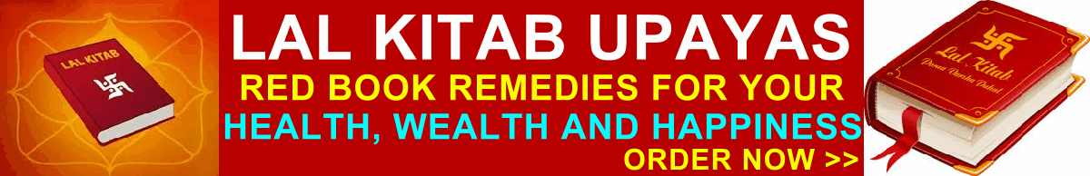 Effective Lal Kitab remedies for all times!